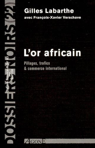 L'or Africain par Gilles Labarthe